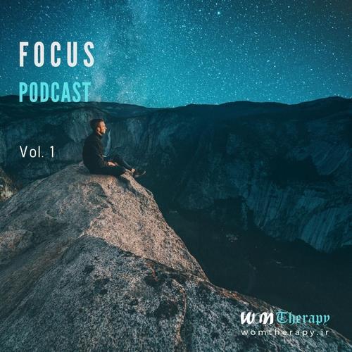 دانلود پادکست Focus Podcast - Vol.1