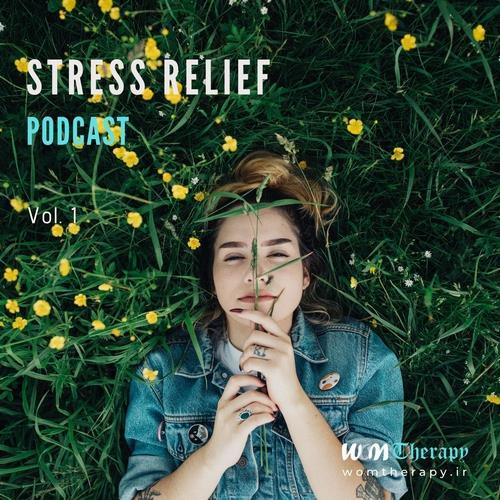 دانلود آلبوم موسیقی Stress-Relief-Podcast-Vol-1