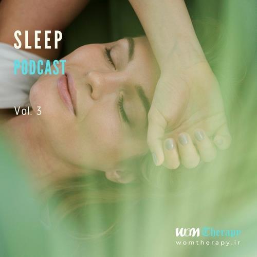 دانلود آلبوم موسیقی Sleep-Podcast-Vol-3