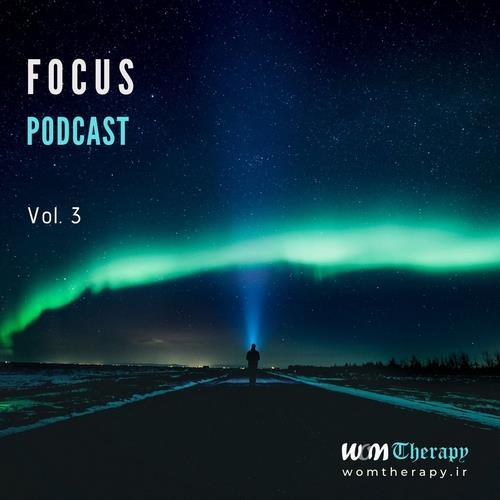 آلبوم Focus Podcast - Vol. 3 اثر WOMTherapy